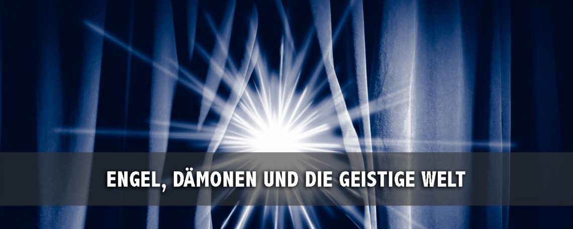 ENGEL, DÄMONEN UND DIE GEISTIGE WELT - slide