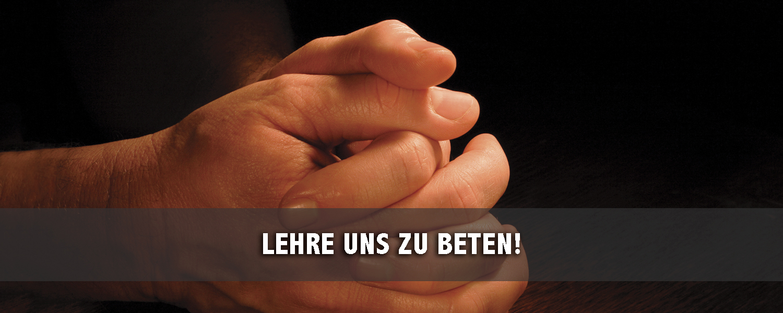 Lehre Uns zu Beten! - slide