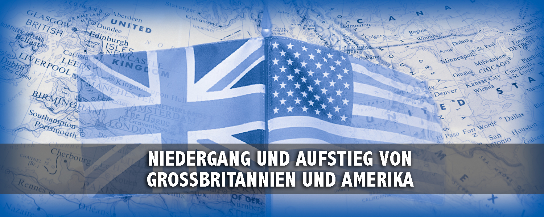 Niedergang und Aufstieg von Großbritannien und Amerika - slide