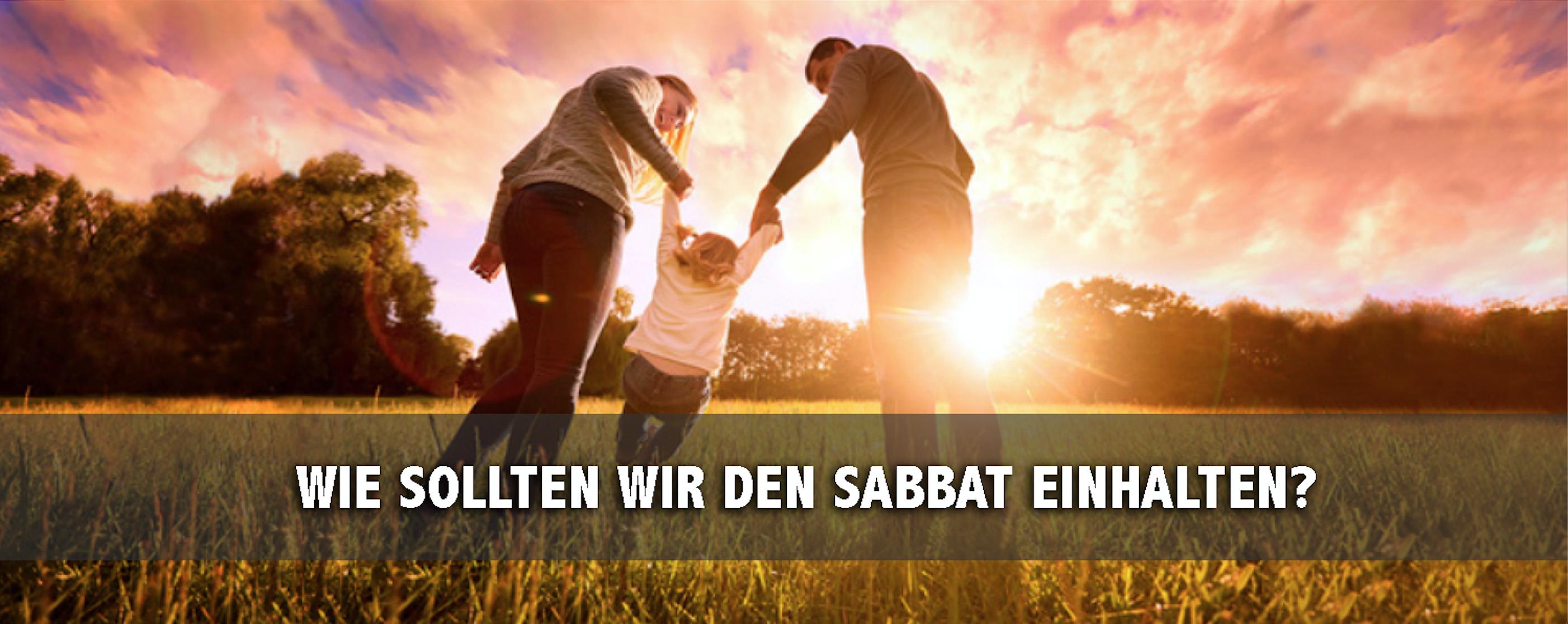 Wie sollten wir den Sabbat einhalten? - slide